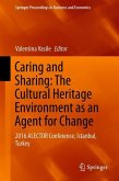 Caring and Sharing: The Cultural Heritage Environment as an Agent for Change