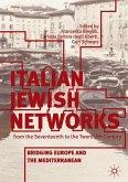 Italian Jewish Networks from the Seventeenth to the Twentieth Century