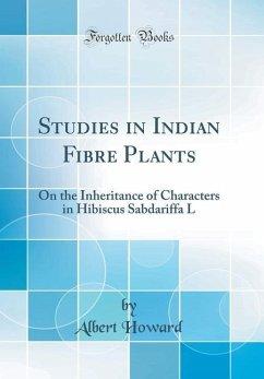 Studies in Indian Fibre Plants