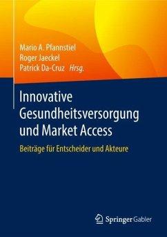 Innovative Gesundheitsversorgung und Market Access