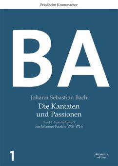 Johann Sebastian Bach: Die Kantaten und Passionen - Krummacher, Friedhelm