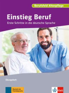 Einstieg Beruf, Berufsfeld Altenpflege