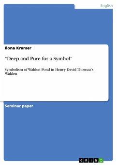 """Deep and Pure for a Symbol"" (eBook, ePUB)"