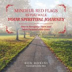 Mindful Red Flags as You Walk Your Spiritual Journey