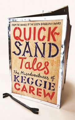 Quicksand Tales: The Misadventures of Keggie Carew - Carew, Keggie