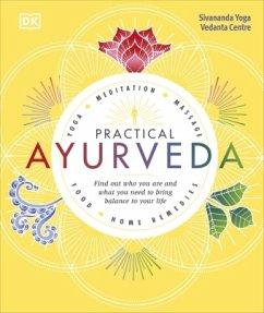 Practical Ayurveda - Sivananda Yoga Vedanta Centre