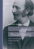 Julius Rodenberg: sein Leben und seine Werke