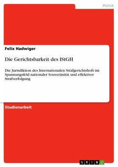 Die Gerichtsbarkeit des IStGH (eBook, ePUB)