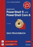 Windows PowerShell 5 und PowerShell Core 6 (eBook, ePUB)
