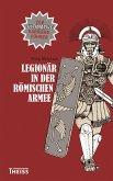 Legionär in der römischen Armee (eBook, ePUB)