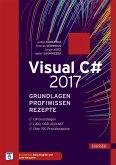 Visual C# 2017 - Grundlagen, Profiwissen und Rezepte (eBook, PDF)