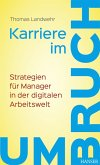Karriere im Umbruch. Strategien für Manager in der digitalen Arbeitswelt (eBook, PDF)