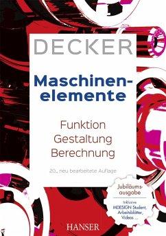 Decker Maschinenelemente (eBook, PDF) - Decker, Karl-Heinz