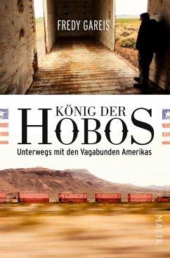 König der Hobos (eBook, ePUB) - Gareis, Fredy