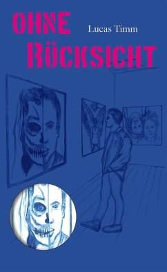 Ohne Rücksicht (eBook, ePUB) - Lucas Timm