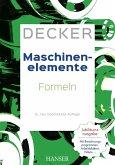 Decker Maschinenelemente - Formeln (eBook, PDF)