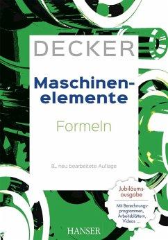 Decker Maschinenelemente - Formeln (eBook, PDF) - Kabus, Karlheinz