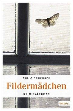 Fildermädchen (Mängelexemplar) - Scheurer, Thilo
