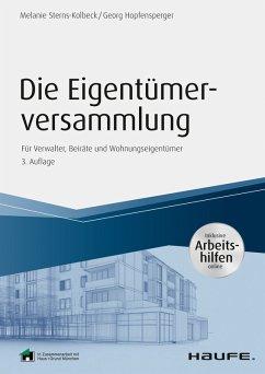 Die Eigentümerversammlung - inkl. Arbeitshilfen online (eBook, ePUB) - Sterns-Kolbeck, Melanie; Hopfensperger, Georg