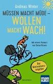 Müssen macht müde - Wollen macht wach! (eBook, ePUB)
