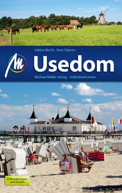 Usedom Reiseführer Michael Müller Verlag (eBook, ePUB) - Becht, Sabine; Talaron, Sven