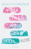 More Than We Can Tell (eBook, ePUB)