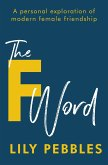 The F Word (eBook, ePUB)