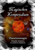 Magisches Kompendium - Planetenmagie (eBook, ePUB)
