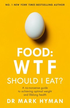 Food: WTF Should I Eat? (eBook, ePUB) - Hyman, Mark