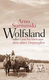 Wolfsland oder Geschichten aus dem alten Ostpreußen (eBook, ePUB)