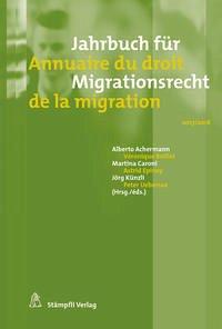 Jahrbuch für Migrationsrecht 2017/2018 - Annuaire du droit de la migration 2017/2018