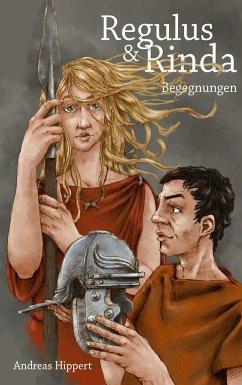 Regulus und Rinda - Hippert, Andreas