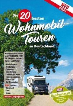 20 Wohnmobil-Touren in Deutschland Band 2