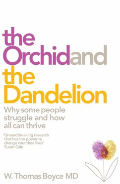 The Orchid and the Dandelion - Boyce, W. Thomas
