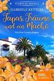 Tapas, Träume und ein Macho (eBook, ePUB)