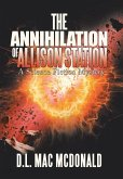 The Annihilation of Allison Station