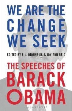 We Are the Change We Seek - Obama, Barack
