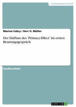 Der Einfluss des 'Primacy-Effect' im ersten Beratungsgespräch (eBook, ePUB)