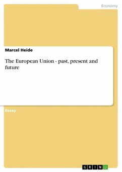 The European Union - past, present and future (eBook, ePUB)