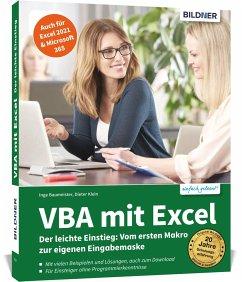 VBA mit Excel - Der leichte Einstieg - Baumeister, Inge; Klein, Dieter