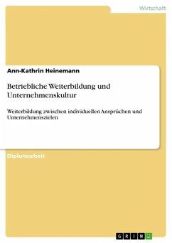 Betriebliche Weiterbildung und Unternehmenskultur (eBook, ePUB)
