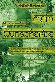 Mein Wunscherbe. Teil 2: Im Land meiner Träume (eBook, PDF)