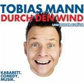 Tobias Mann, Durch den Wind. Und wieder zurück (MP3-Download)