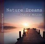 Nature Dreams, 1 Audio-CD (Mängelexemplar)
