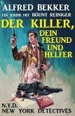 Bount Reiniger: Der Killer, dein Freund und Helfer (eBook, ePUB)