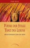Poesie der Stille - Tanz des Lebens (Mängelexemplar)