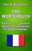 Das Wörterbuch Französisch-Deutsch / Deutsch-Französisch (eBook, ePUB)