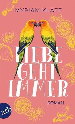 Liebe geht immer (eBook, ePUB)
