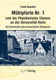 Mühlpforte Nr. 1 und die Physikalische Chemie an der Universität Halle (eBook, ePUB)