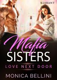 Mafia Sisters. Love next Door (eBook, ePUB)